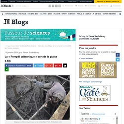 La «Pompéi britannique» sort de la glaise