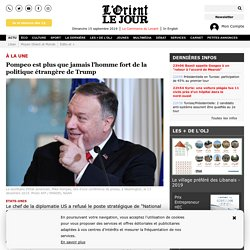 Pompeo est plus que jamais l'homme fort de la politique étrangère de Trump