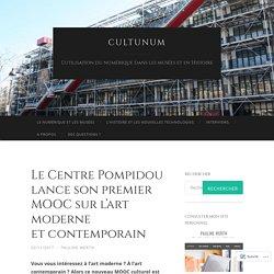 Le Centre Pompidou lance son premier MOOC sur l'art moderne et contemporain