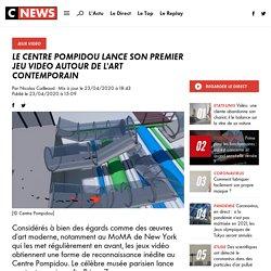 Le Centre Pompidou lance son premier jeu vidéo autour de l'art contemporain