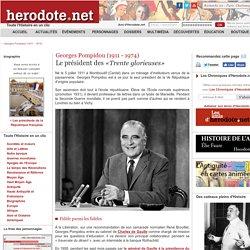 Georges Pompidou (1911 - 1974) - Le président des «Trente glorieuses» - Herodote.net