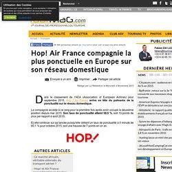 Hop! Air France compagnie la plus ponctuelle en Europe sur son réseau domestique