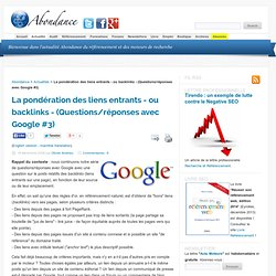 La pondération des liens entrants - ou backlinks - (Questions/ré