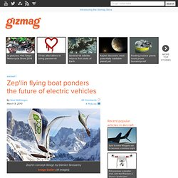 Zep'lin flying boat ponders the future of electric vehicles