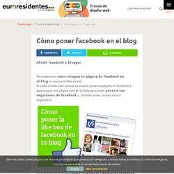 Cómo poner facebook en el blog - Trucos Diseño Web
