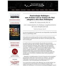 Ponérologie Politique : une Science sur la Nature du Mal adaptée à des Buts Politiques