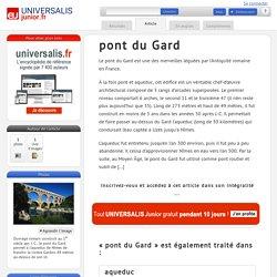 pont du Gard : Universalis Junior