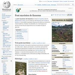 Pont mycénien de Kazarma
