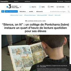 """""""Silence, on lit"""" : un collège de Pontcharra (Isère) instaure un quart d'heure de lecture quotidien pour ses élèves"""
