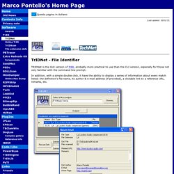 Marco Pontello's Home - Software - TrIDNet