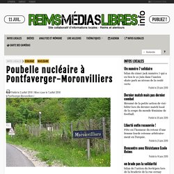 Poubelle nucléaire à Pontfaverger-Moronvilliers - Reims Medias Libres