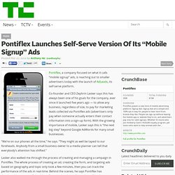 "Pontiflex Launches Self-Serve Version Of Its ""Mobile Signup"" Ads"
