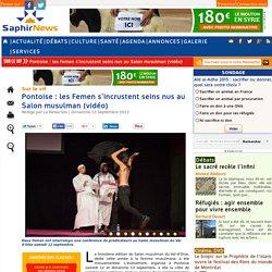 Pontoise : les Femen s'incrustent seins nus au Salon musulman (vidéo)