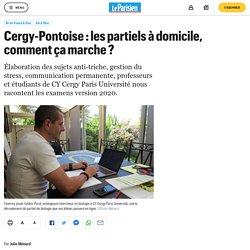 Cergy-Pontoise : les partiels à domicile, comment ça marche ?