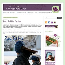 Pony Tail Hat Design « Knitting Board Chat
