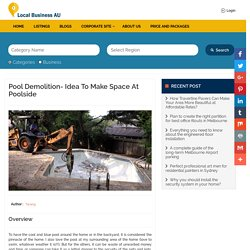 Pool demolition- Idea to make space at Poolside