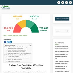 Poor Credit - 7 Ways Poor Credit Can Affect You Financially