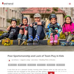 Poor Sportsmanship and Lack of Team Play in Kids