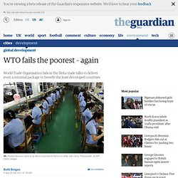 WTO fails the poorest – again