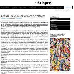POP ART: USA vs UK - ORIGINES ET DIFFERENCES