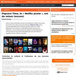 Popcorn Time, le «Netflix pirate», est de retour (encore)