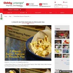 5 Minute Butter Popcorn In Pressure Pan