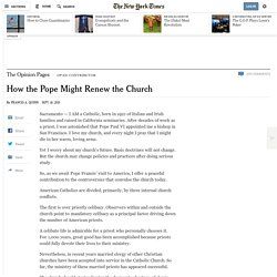 How the Pope Might Renew the Church