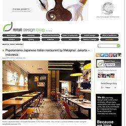 Popolomama Japanese Italian restaurant by Metaphor, Jakarta – Indonesia