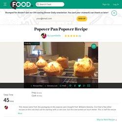 Popover Pan Popover Recipe Recipe