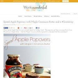 Spiced Apple Popovers with Maple Cinnamon Butter and a #Giveaway - WonkyWonderful