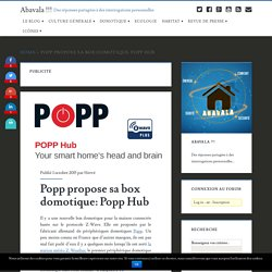 Popp propose sa box domotique: Popp Hub