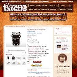 Big Poppa's Drum Smoker Kit