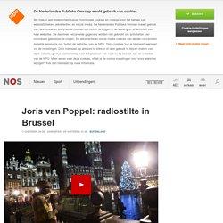 Joris van Poppel: radiostilte in Brussel
