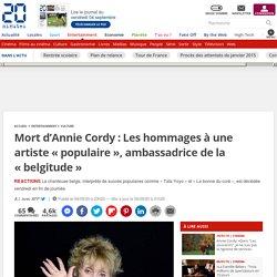 Mort d'Annie Cordy: Les hommages à une artiste «populaire», ambassadrice de la «belgitude»...