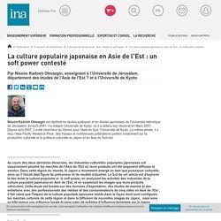 La culture populaire japonaise en Asie de l'Est : un soft power contesté / E-dossier de l'audiovisuel : Asie, médias et soft power