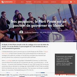 Très populaire, le Parti Pirate est en position de gouverner en Islande - Politique