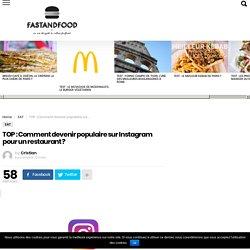 Comment devenir populaire sur Instagram pour un restaurant ?