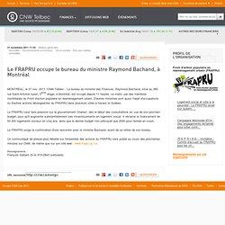 Le FRAPRU occupe le bureau du ministre Raymond Bachand, à Montréal