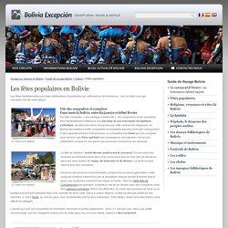 Les fêtes populaires en Bolivie : carnaval d'Oruro, Gran Poder, Chope Piesta, Uva, Cochabamba...