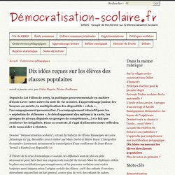 Démocratisation scolaire : Dix idées reçues sur les élèves des classes populaires