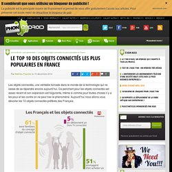 Le top 10 des objets connectés les plus populaires en France