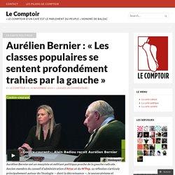 Aurélien Bernier : « Les classes populaires se sentent profondément trahies par la gauche »
