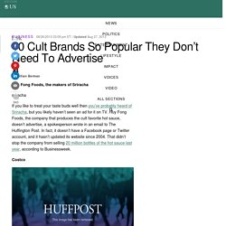10 Cult Brands So Popular They Don't Need To Advertise