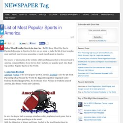 List of Most Popular Sports in America - NEWSPAPER Tag