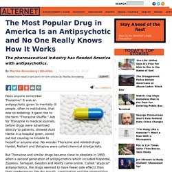 The Most Popular Drug in America Is an Antipsychotic and No One Really Knows How It Works