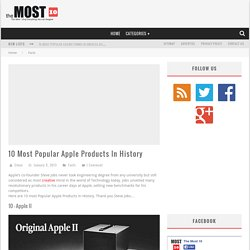 » 10 Most Popular Apple Products In History