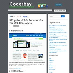 5 Popular Mobile Frameworks For Web Developers