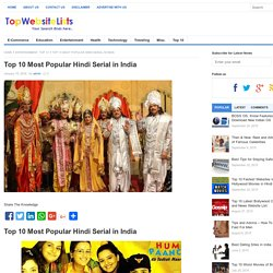 Top 10 Most Popular Hindi Serial in India