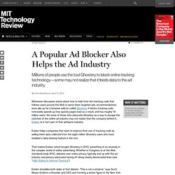 Ghostery Ad Blocker Also Helps the Ad Industry