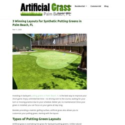 3 Popular Layouts for Putting Greens in Palm Beach, FL